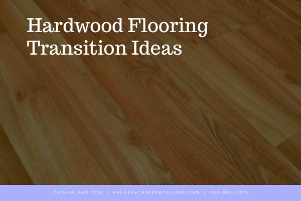 Hardwood Flooring Transition Ideas