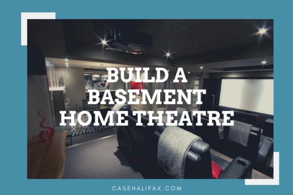 Build a basement home theatre