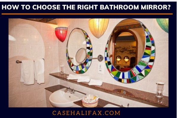 How to choose the best bathroom mirror?