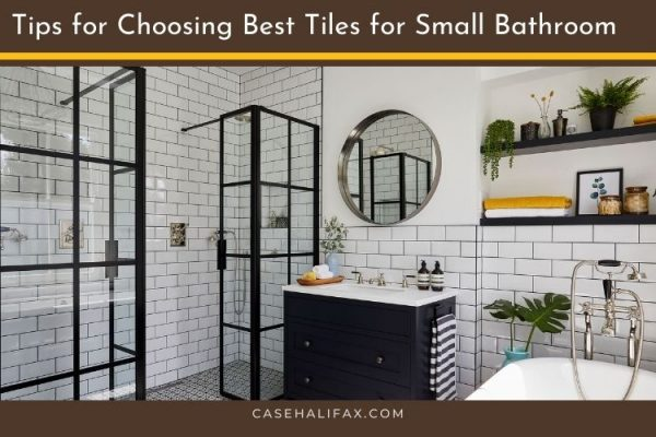 Tips for Choosing Best Tiles for Small Bathroom
