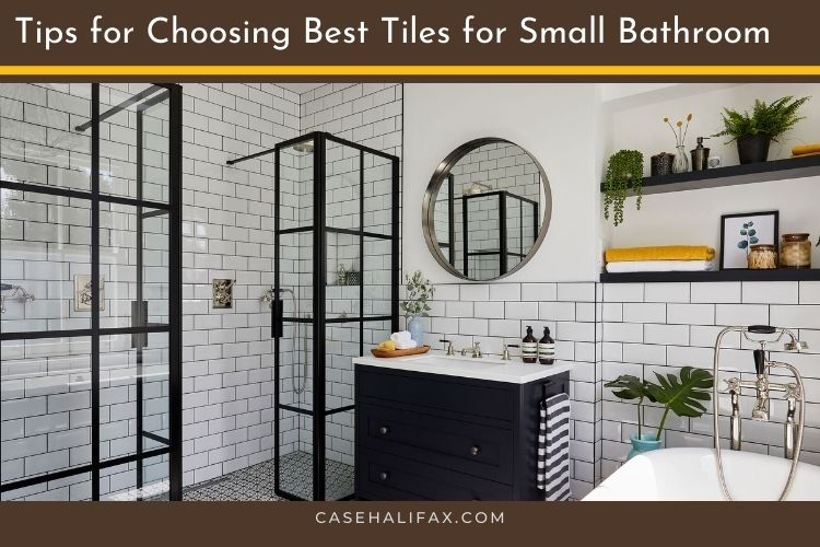 Best Tiles for Small Bathroom